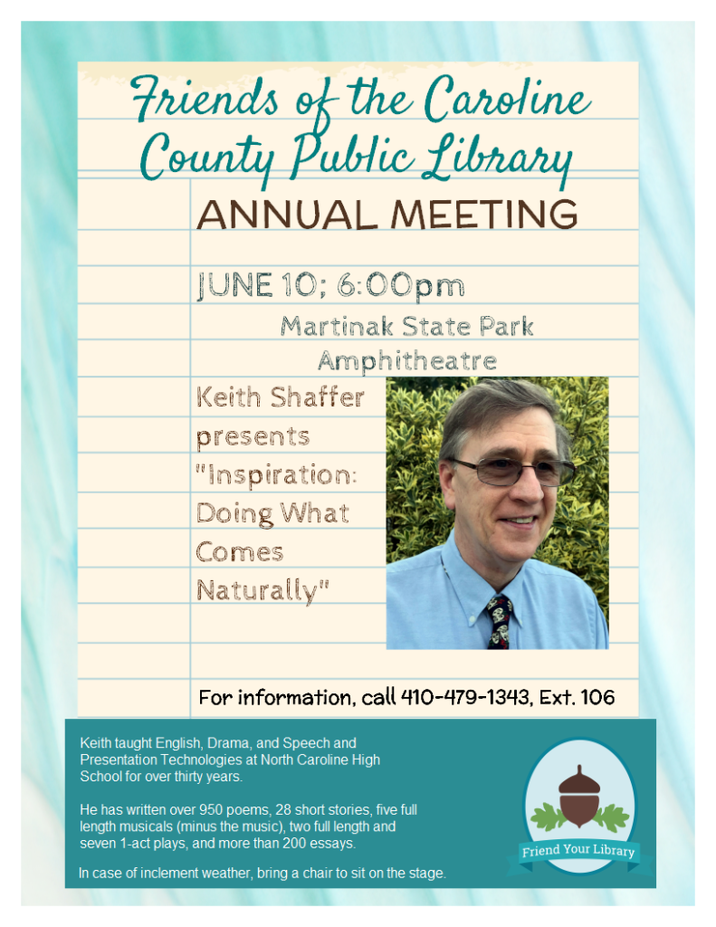 Friends of the caroline county public library annual meeting martinak state park june 10 at 6 pm